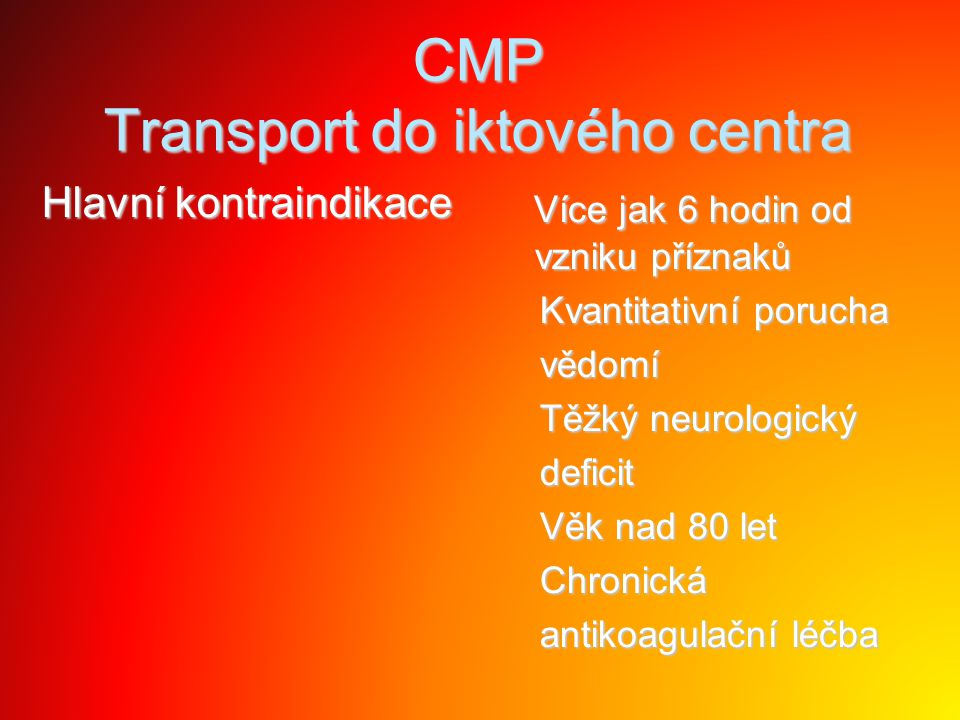 CMP Transport do iktového centra