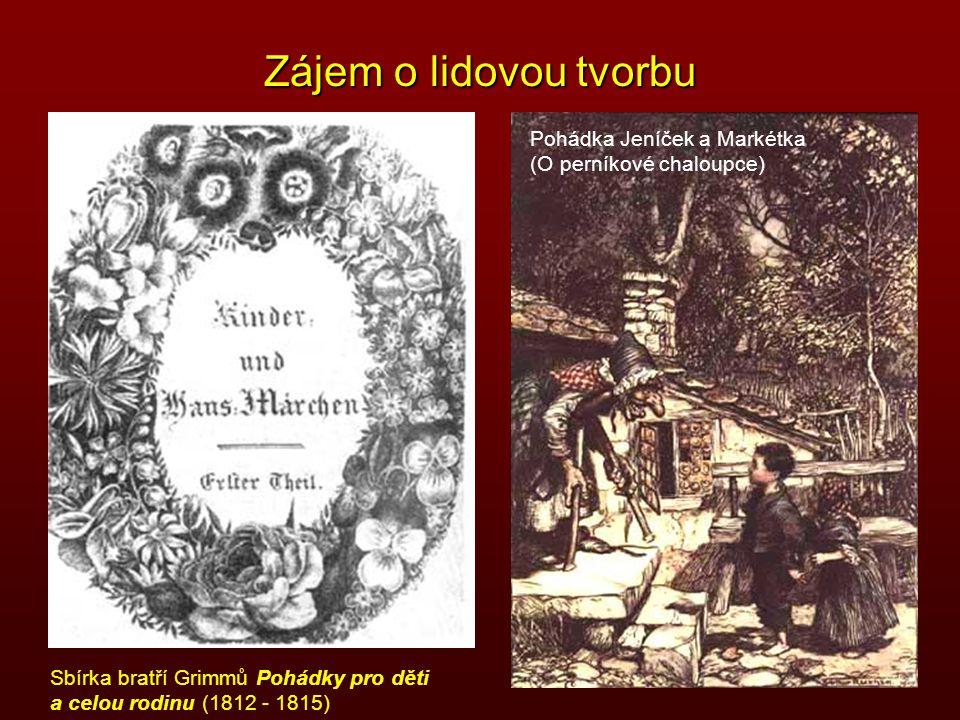 Zájem o lidovou tvorbu Pohádka Jeníček a Markétka
