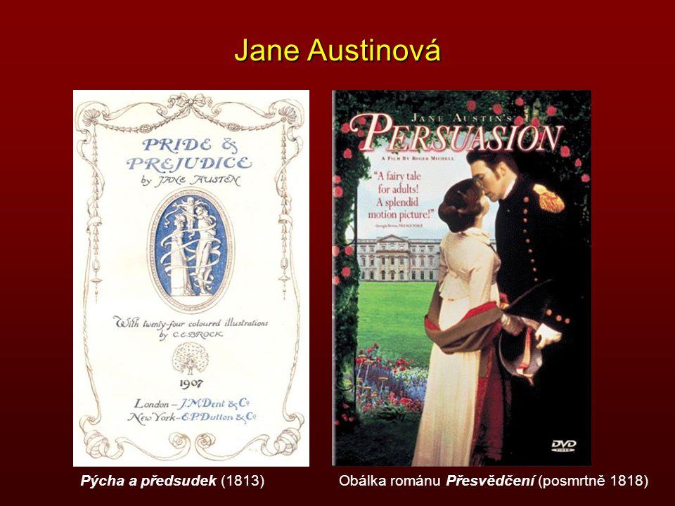 Jane Austinová Pýcha a předsudek (1813)