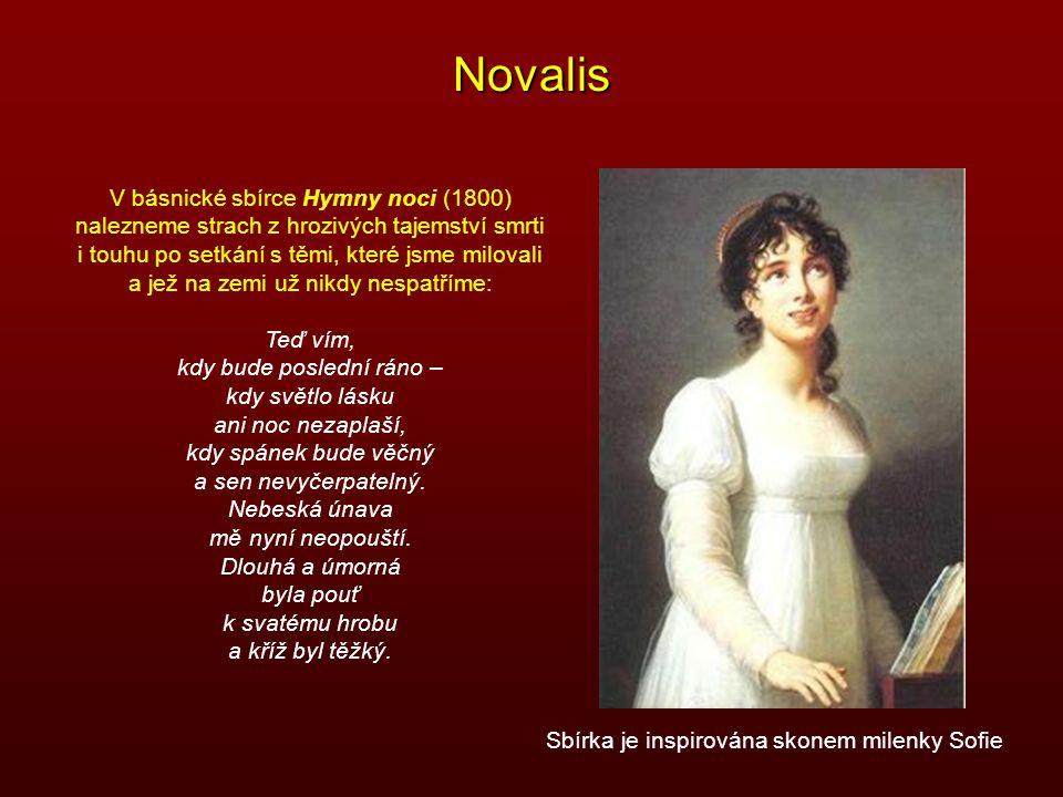 Novalis V básnické sbírce Hymny noci (1800)