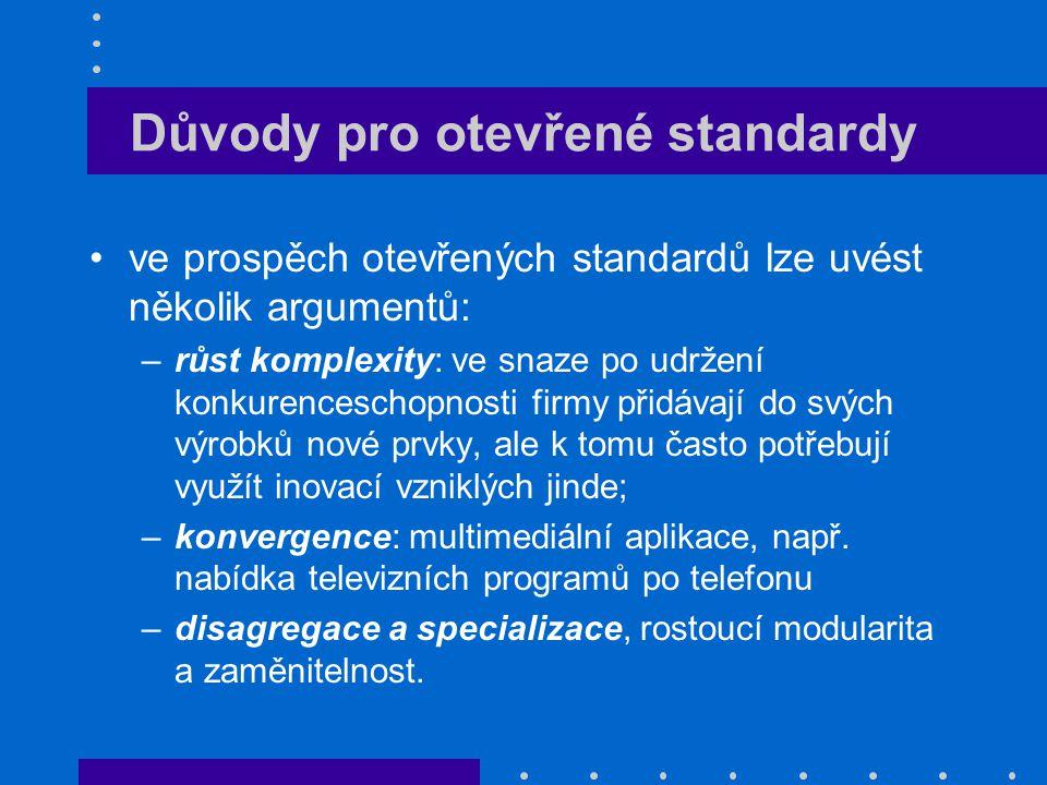 Důvody pro otevřené standardy