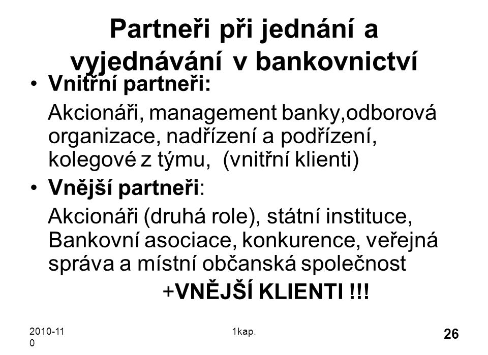 Partneři při jednání a vyjednávání v bankovnictví
