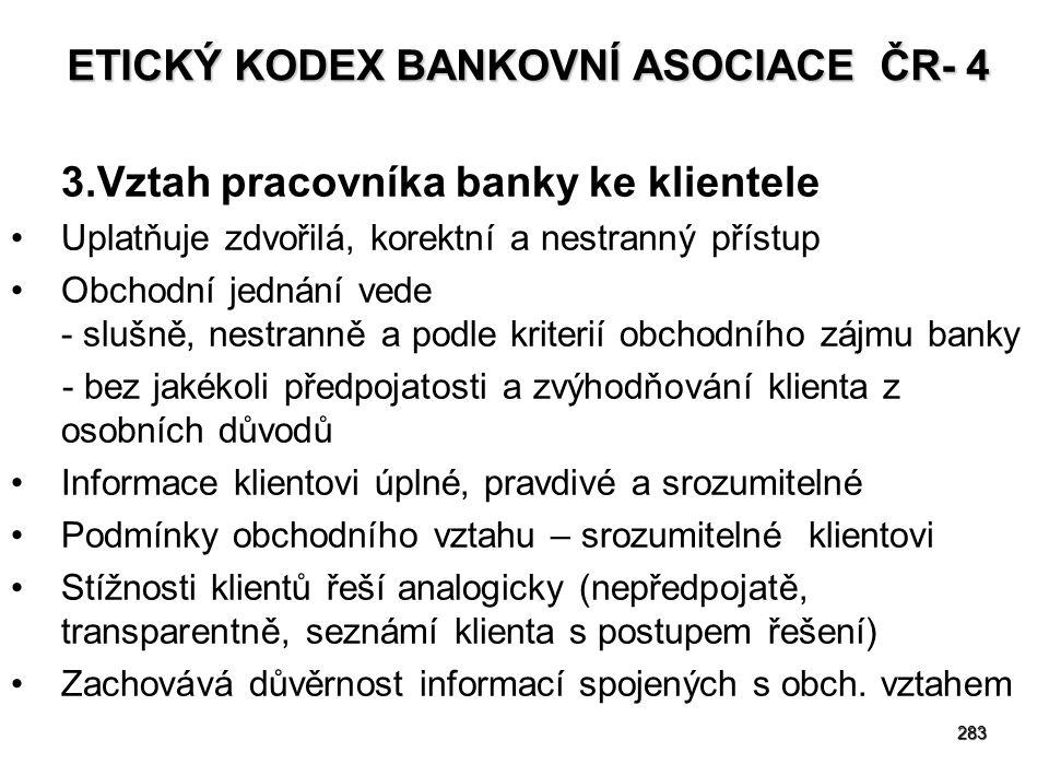 ETICKÝ KODEX BANKOVNÍ ASOCIACE ČR- 4