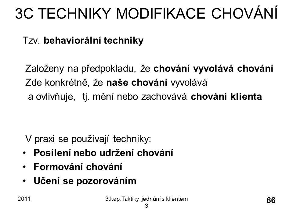 3C TECHNIKY MODIFIKACE CHOVÁNÍ