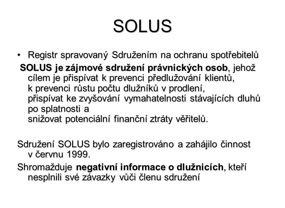 SOLUS Registr spravovaný Sdružením na ochranu spotřebitelů