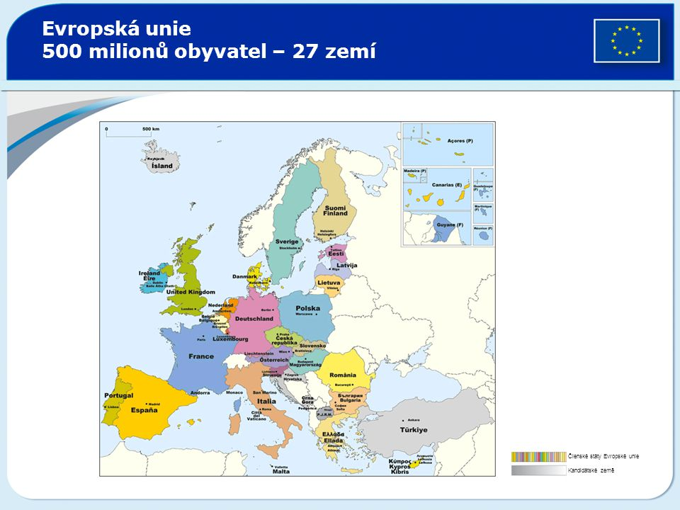 Evropská unie 500 milionů obyvatel – 27 zemí
