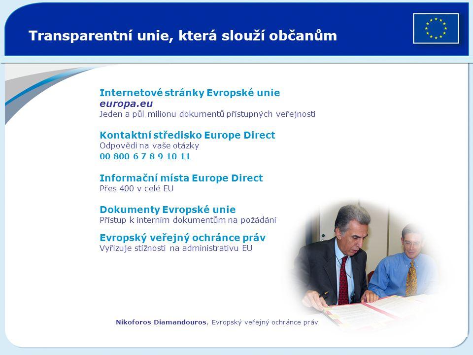 Transparentní unie, která slouží občanům