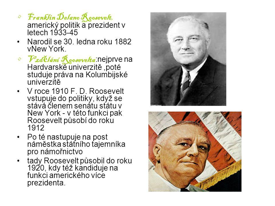 Franklin Delano Roosevelt, americký politik a prezident v letech 1933-45