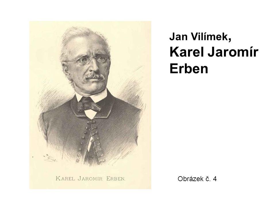 Jan Vilímek, Karel Jaromír Erben