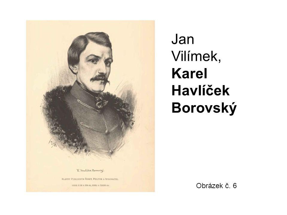 Jan Vilímek, Karel Havlíček Borovský