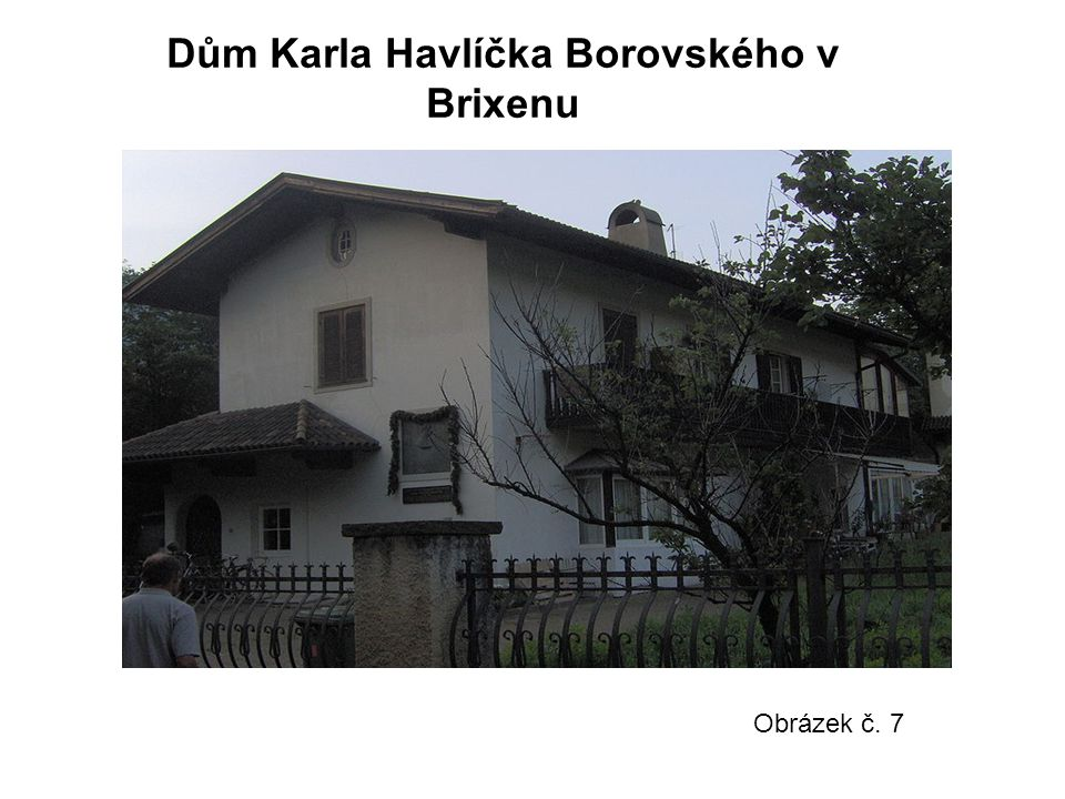 Dům Karla Havlíčka Borovského v Brixenu