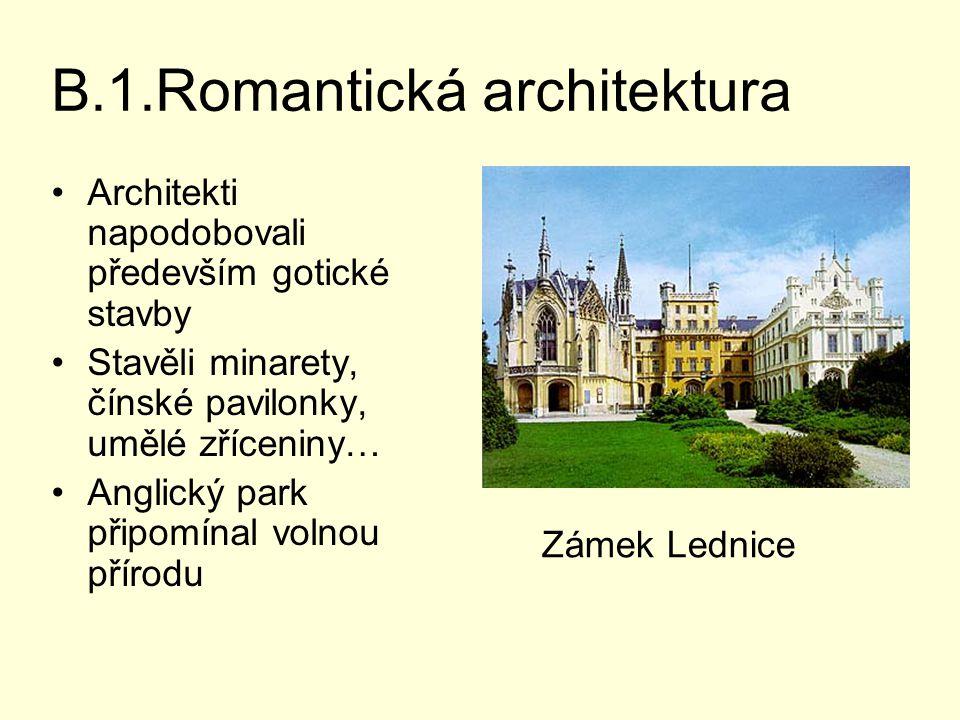 B.1.Romantická architektura