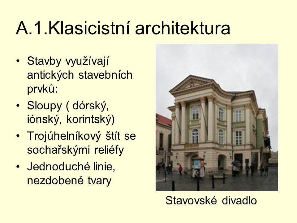 A.1.Klasicistní architektura