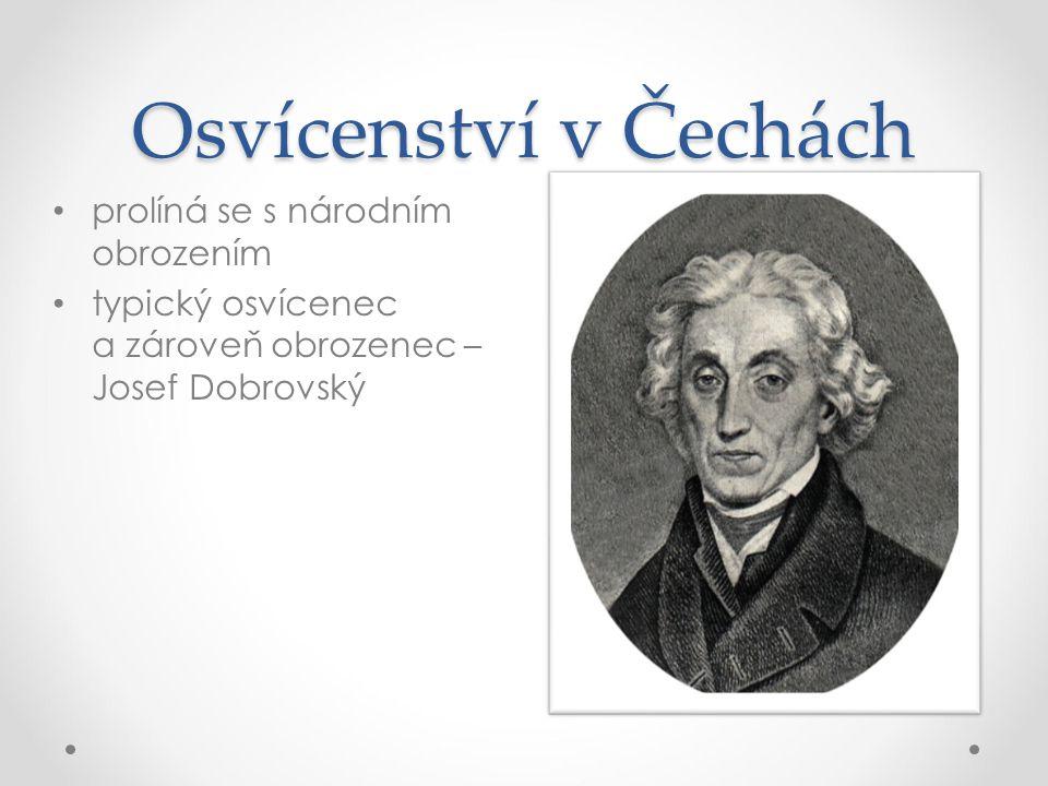 Osvícenství v Čechách prolíná se s národním obrozením
