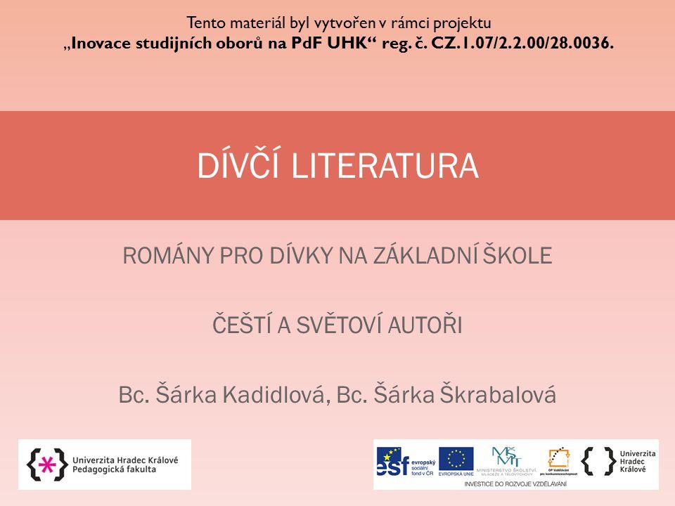 DÍVČÍ LITERATURA ROMÁNY PRO DÍVKY NA ZÁKLADNÍ ŠKOLE