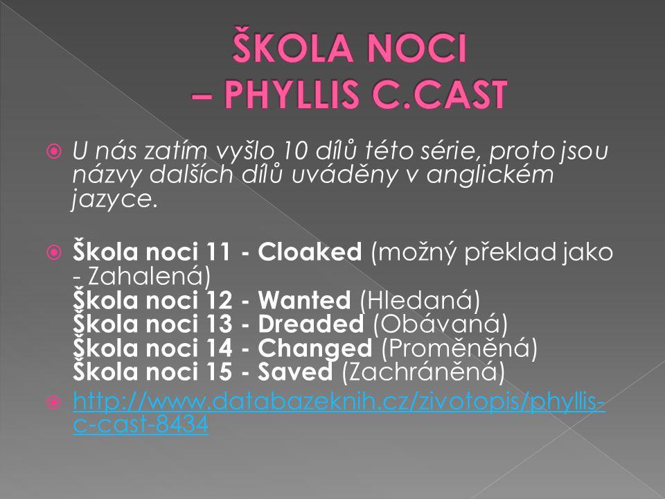 ŠKOLA NOCI – PHYLLIS C.CAST