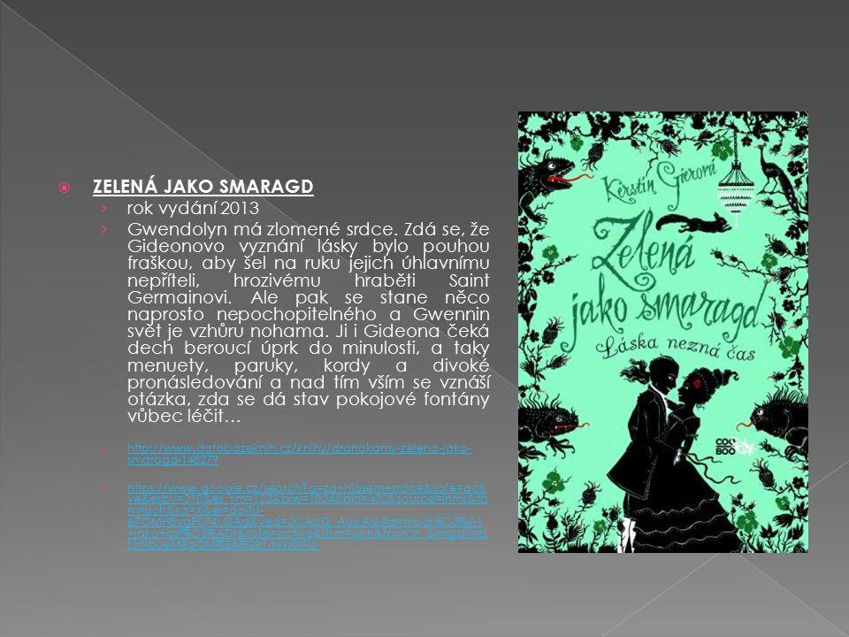 ZELENÁ JAKO SMARAGD rok vydání 2013