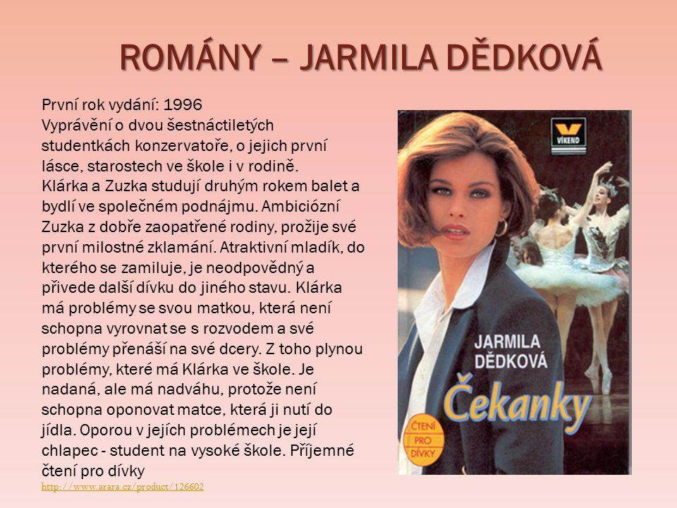 ROMÁNY – JARMILA DĚDKOVÁ