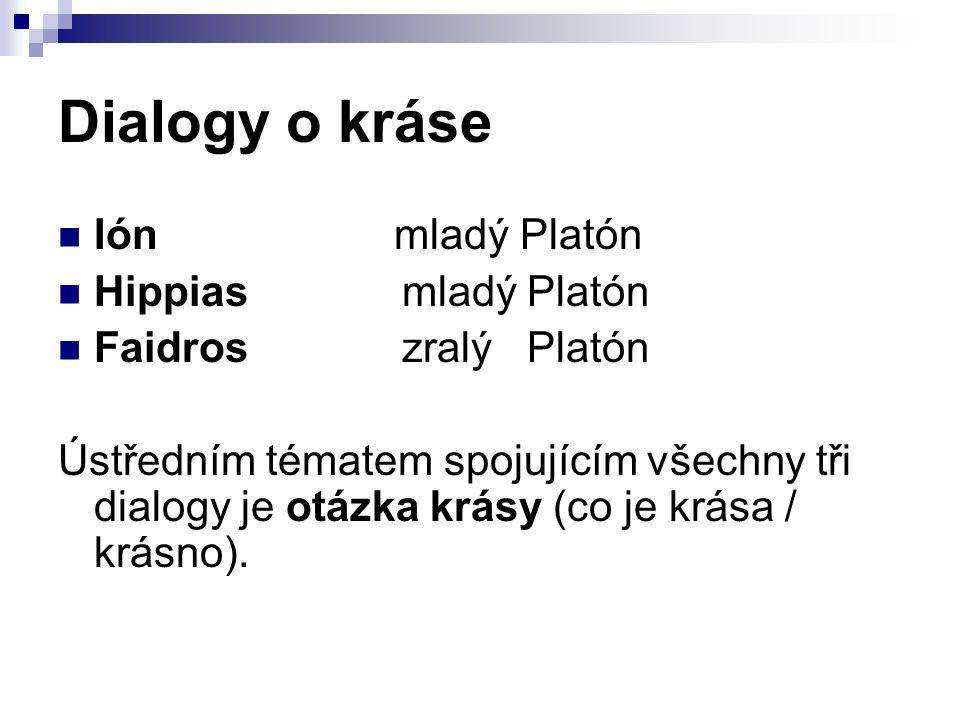 Dialogy o kráse Ión mladý Platón Hippias mladý Platón
