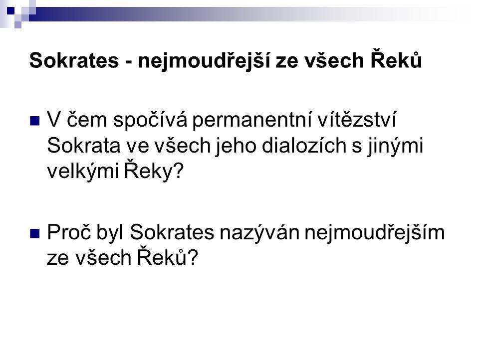 Sokrates - nejmoudřejší ze všech Řeků