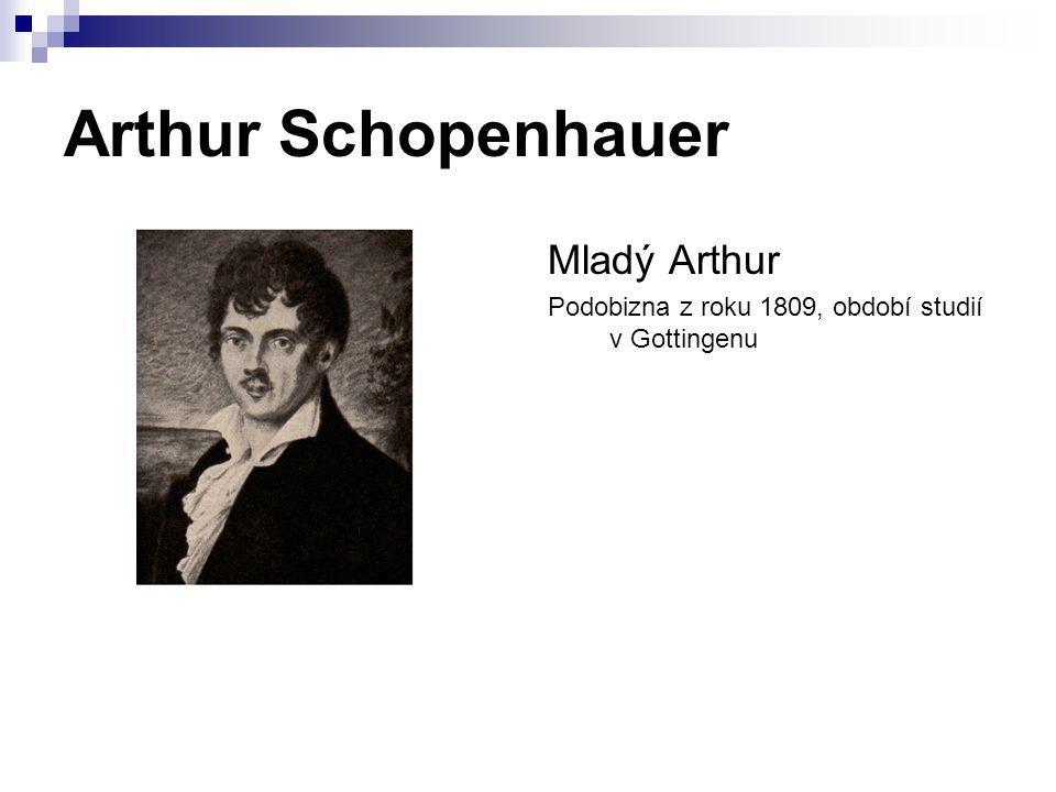 Arthur Schopenhauer Mladý Arthur