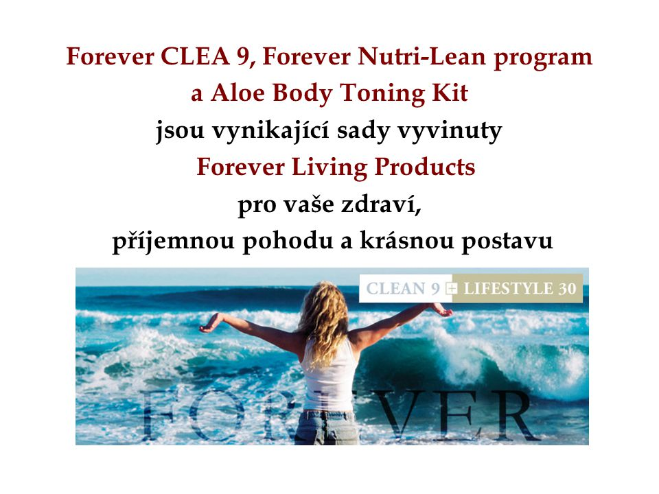 Forever CLEA 9, Forever Nutri-Lean program a Aloe Body Toning Kit