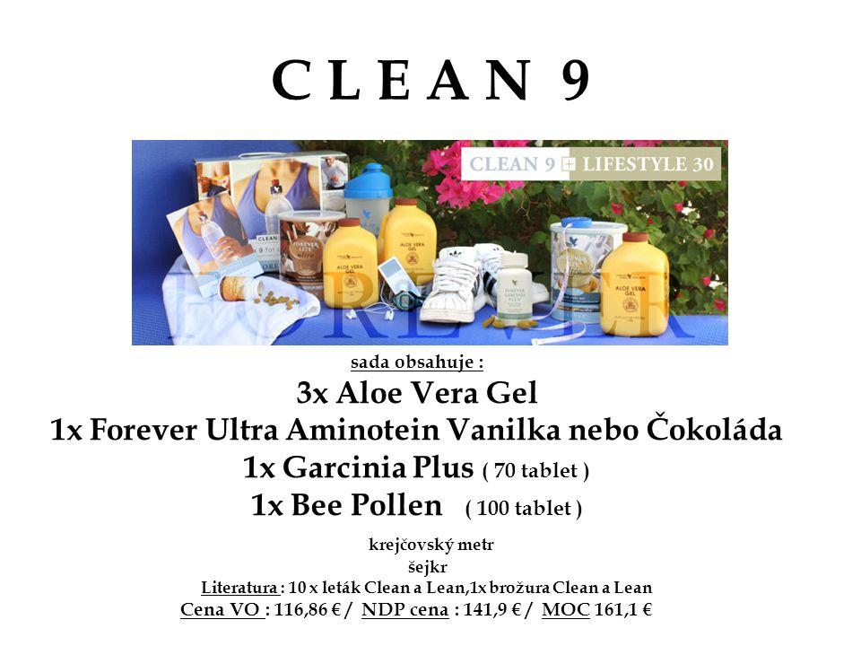C L E A N 9 sada obsahuje : 3x Aloe Vera Gel. 1x Forever Ultra Aminotein Vanilka nebo Čokoláda. 1x Garcinia Plus ( 70 tablet )