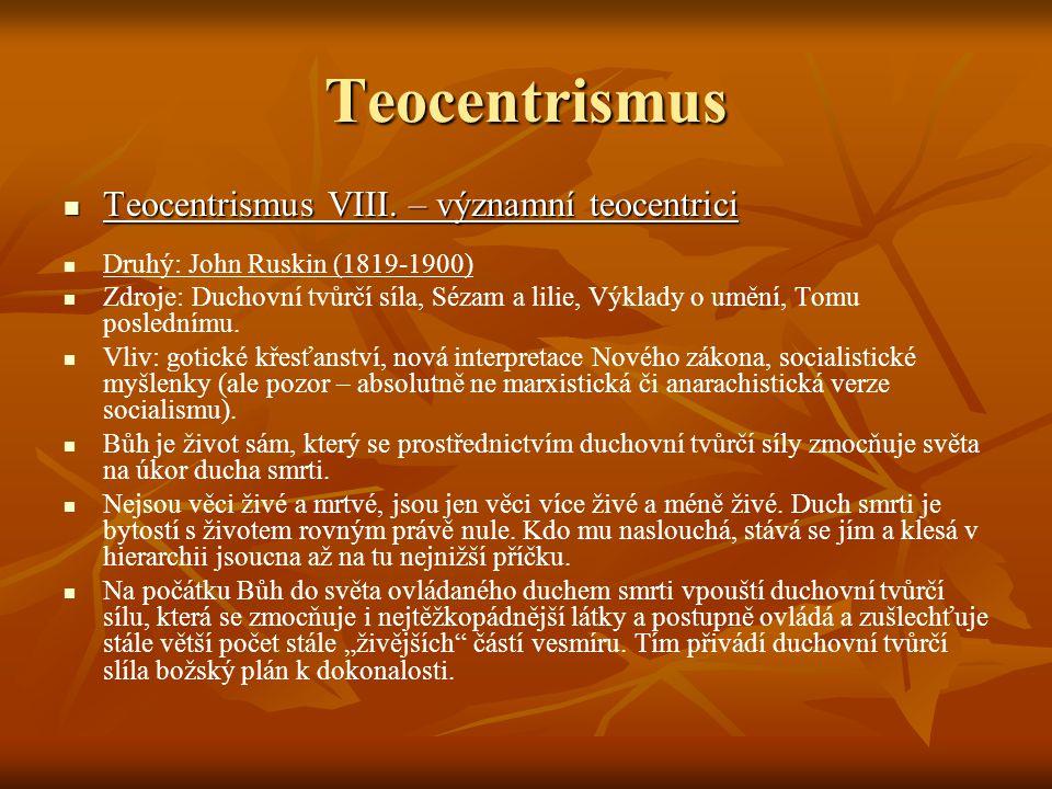 Teocentrismus Teocentrismus VIII. – významní teocentrici