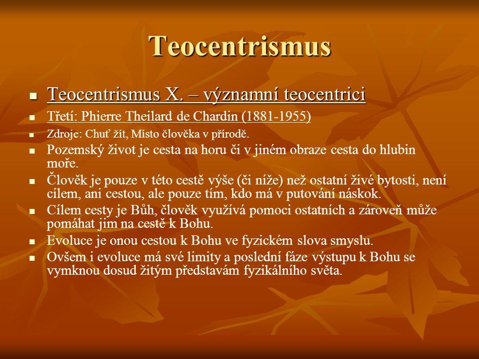 Teocentrismus Teocentrismus X. – významní teocentrici