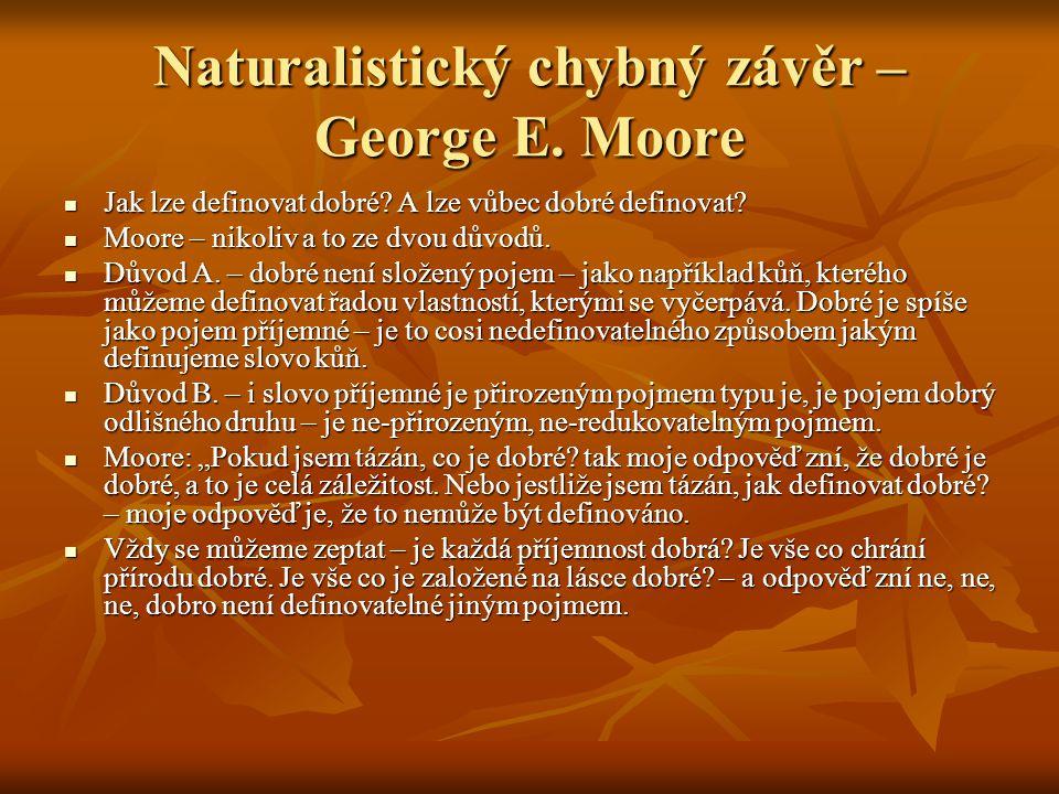 Naturalistický chybný závěr – George E. Moore