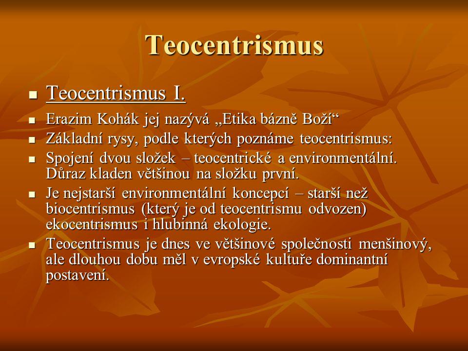 Teocentrismus Teocentrismus I.