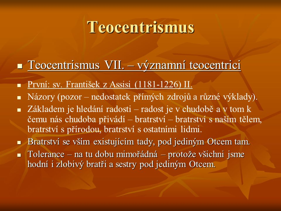 Teocentrismus Teocentrismus VII. – významní teocentrici