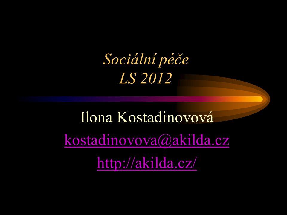 Ilona Kostadinovová kostadinovova@akilda.cz http://akilda.cz/