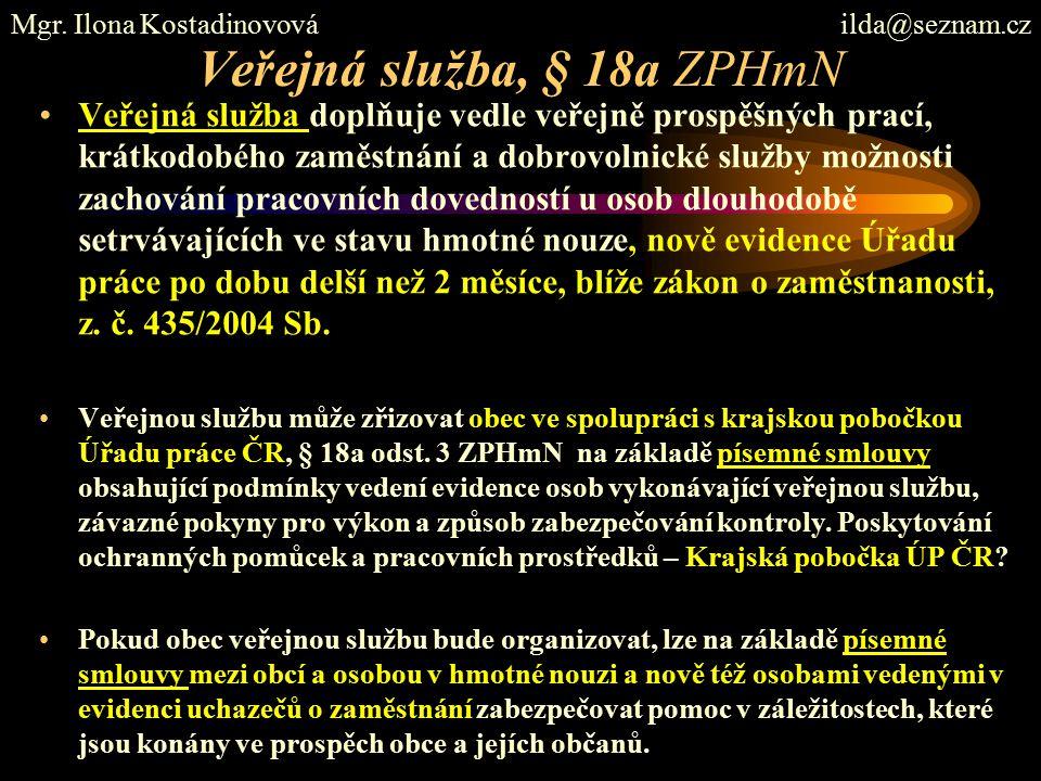 Veřejná služba, § 18a ZPHmN