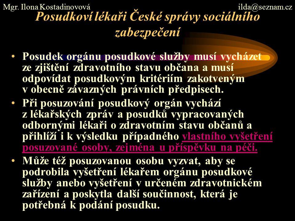 Posudkoví lékaři České správy sociálního zabezpečení