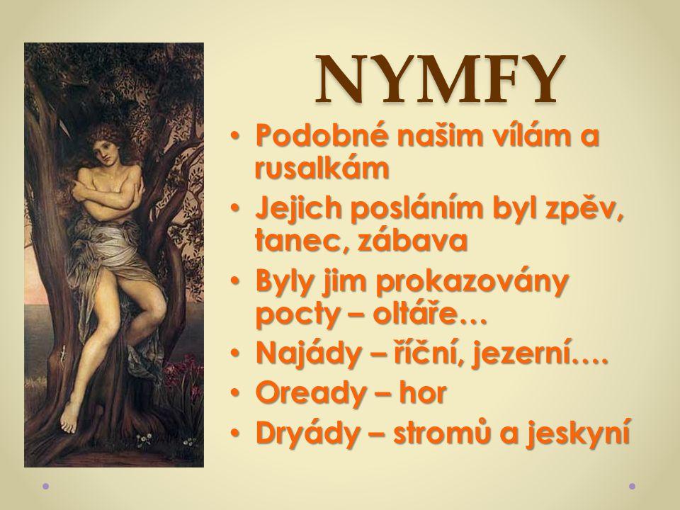 NYMFY Podobné našim vílám a rusalkám