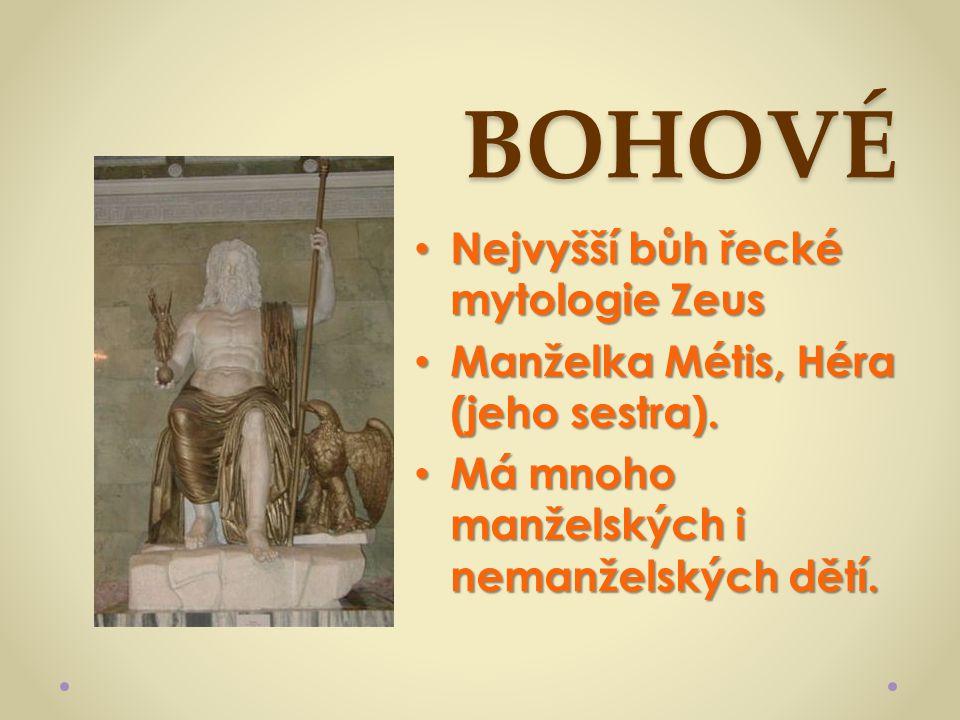 BOHOVÉ Nejvyšší bůh řecké mytologie Zeus