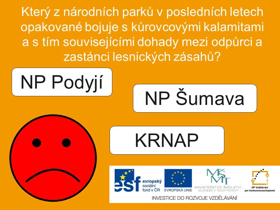 NP Podyjí NP Šumava KRNAP