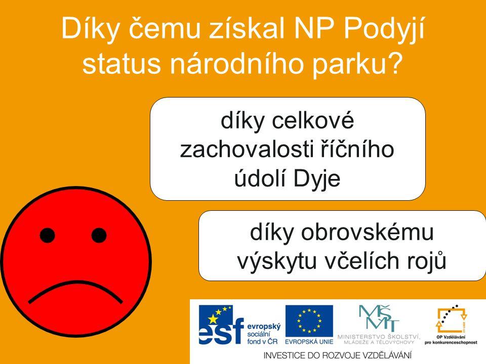Díky čemu získal NP Podyjí status národního parku
