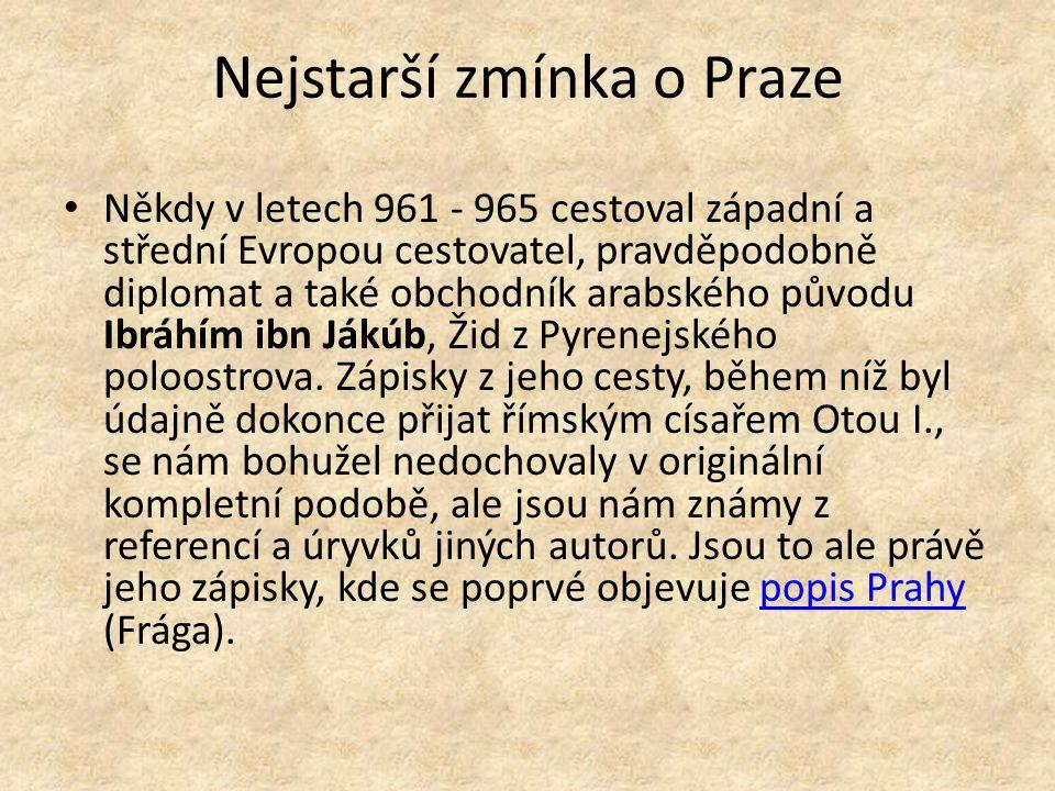 Nejstarší zmínka o Praze