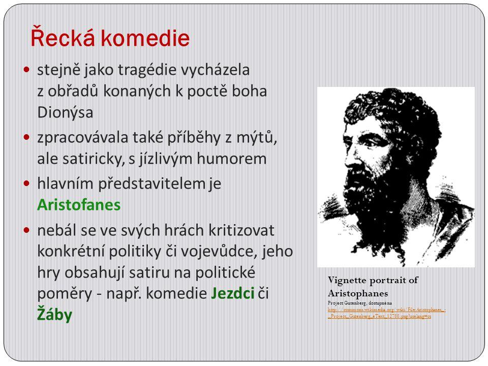Řecká komedie stejně jako tragédie vycházela z obřadů konaných k poctě boha Dionýsa.