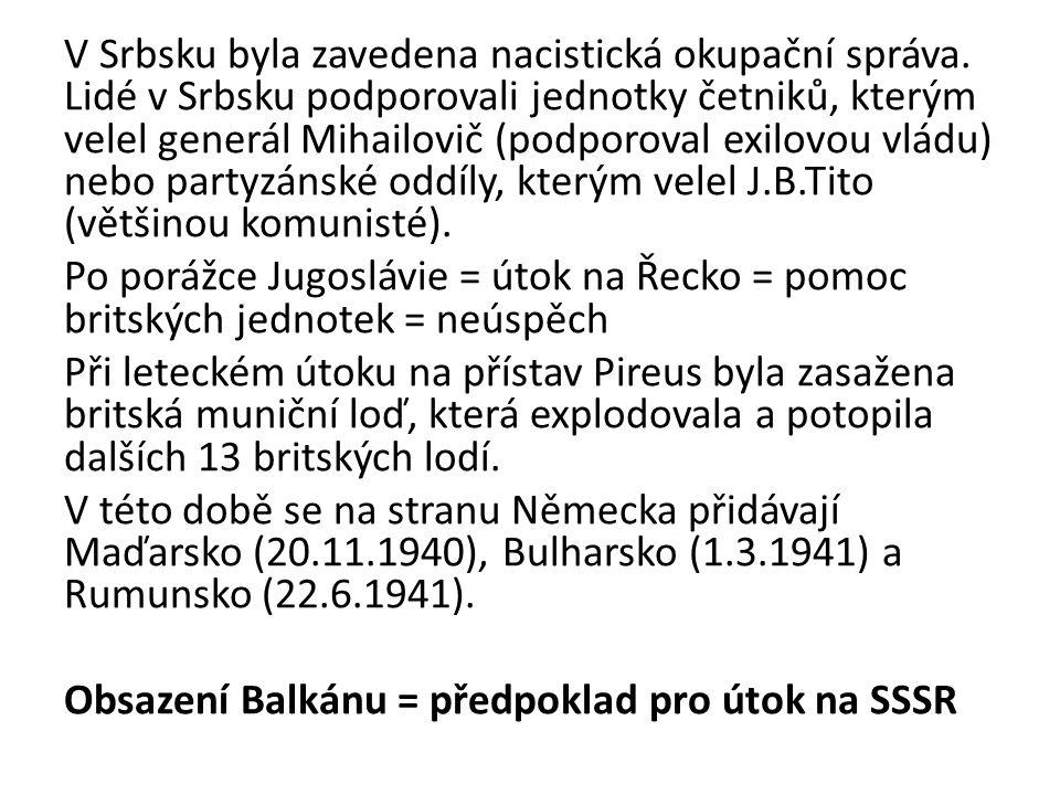 V Srbsku byla zavedena nacistická okupační správa