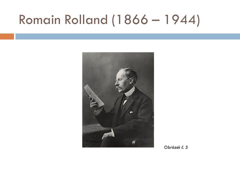Romain Rolland (1866 – 1944) Obrázek č. 3