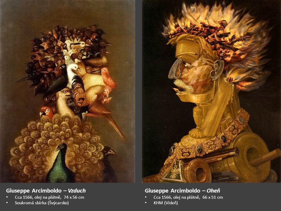 Giuseppe Arcimboldo – Vzduch Giuseppe Arcimboldo – Oheň