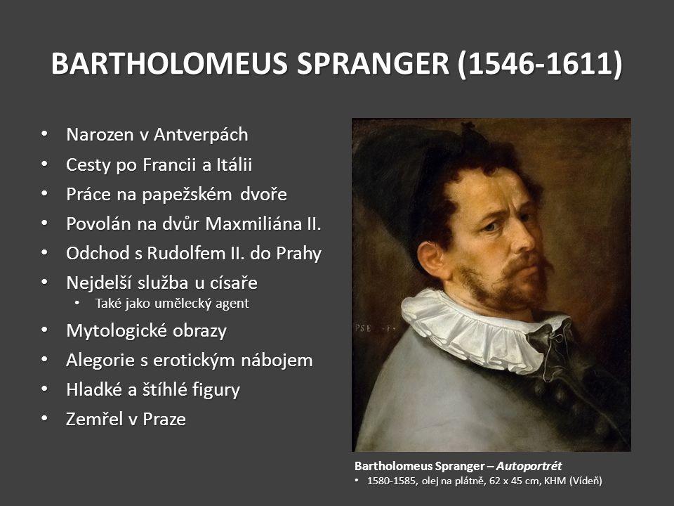 BARTHOLOMEUS SPRANGER (1546-1611)