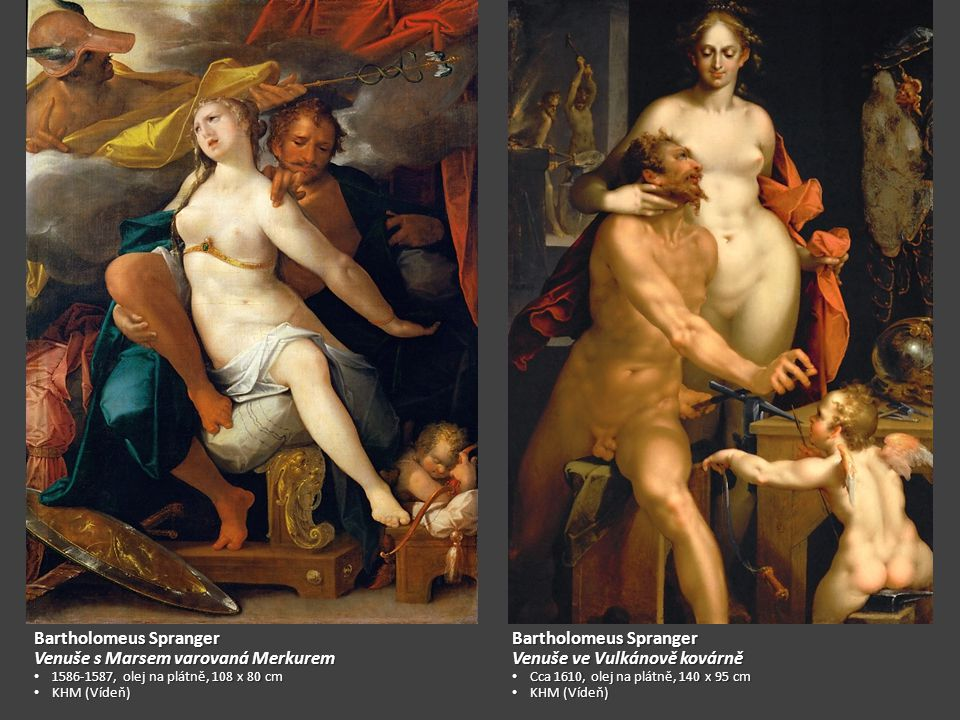 Bartholomeus Spranger Venuše s Marsem varovaná Merkurem