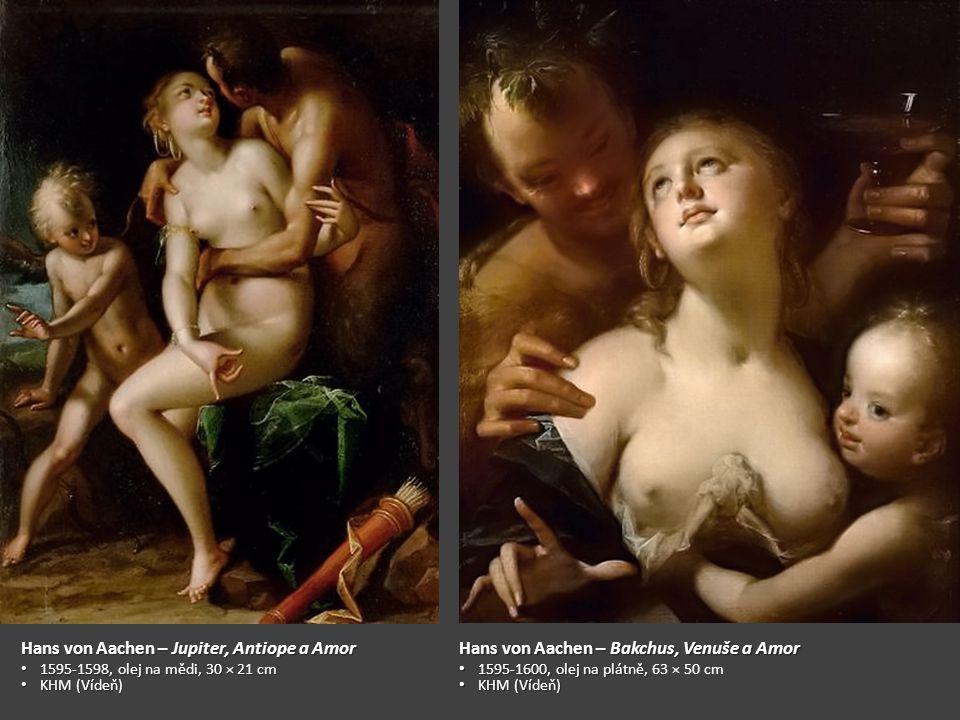 Hans von Aachen – Jupiter, Antiope a Amor