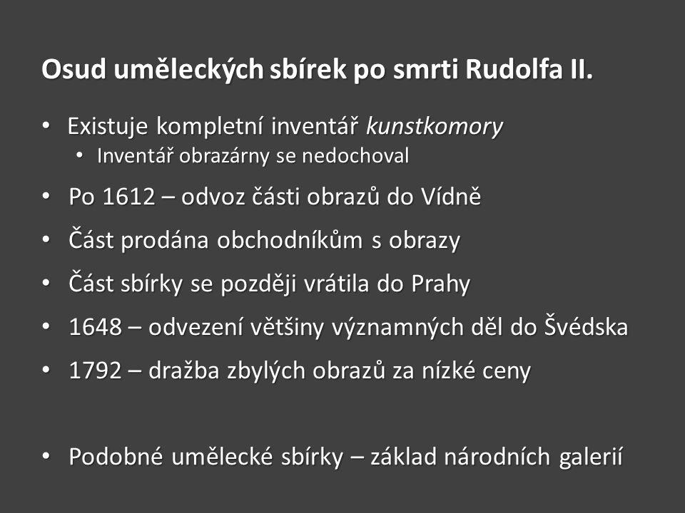 Osud uměleckých sbírek po smrti Rudolfa II.