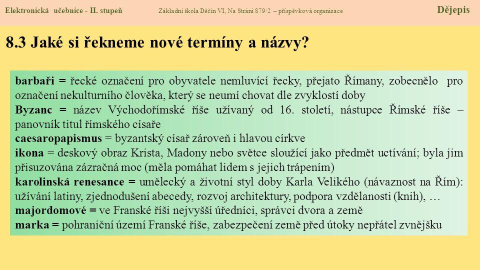 8.3 Jaké si řekneme nové termíny a názvy