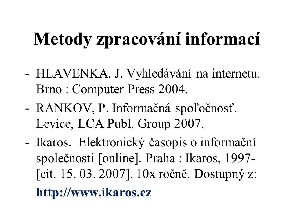 Metody zpracování informací